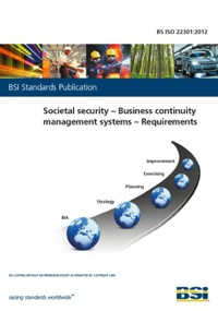 ISO 22301 Business Continuity  Management Systems - requirements