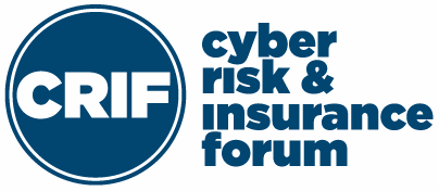 Cyber Risk and Insurance Forum (CRIF)