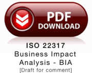 Download draft for comment iso 22317 Business Impact Analysis -BIA
